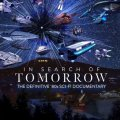 Tráiler In Search of Tomorrow (documental)