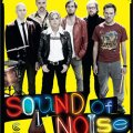 Sound of Noise (25 Diciempbre 2010, Suecia)