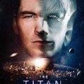 The Titan - Película Netflix (Estreno 30 Mar 2018)