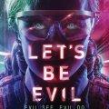 Let's Be Evil, estreno 28 Octubre 2016 (UK)