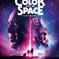 Color out of space - Estreno 7 agosto en cines de España