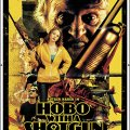 Hobo With A Shotgun (2011,USA)