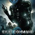 Kill Command, estreno 13 Mayo 2016 (UK)