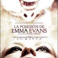 La posesión de Emma Evans (17-9-2010, España)