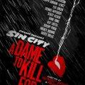 Sin City 2, 22 Agosto 2014 (USA)