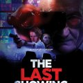 The Last Showing, 15 Agosto 2014