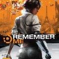 Videojuego Remember Me ( 7 de junio de 2013)