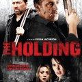 The holding, estreno 9 Septiembre 2011 (UK)