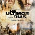 Los últimos días, estreno 27 Marzo 2013 (España)
