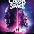 Color out of space - Estreno 7 agosto en cines de España