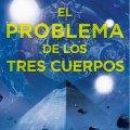 Reseña novela: El problema de los tres cuerpos