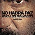 No Habrá Paz para los Malvados (23-11-2011)